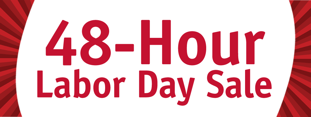 48-Hour Labor Day Sale