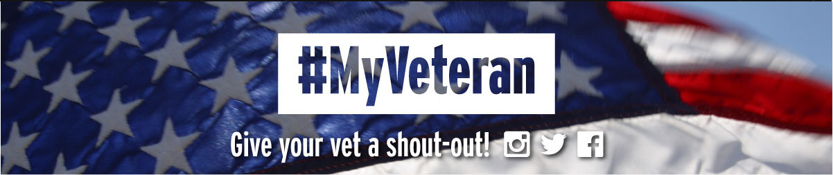#My Veteran - Give your vet a shout-out!